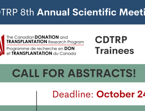 CDTRP 8th Annual Scientific Meeting – Call for Trainee Abstracts